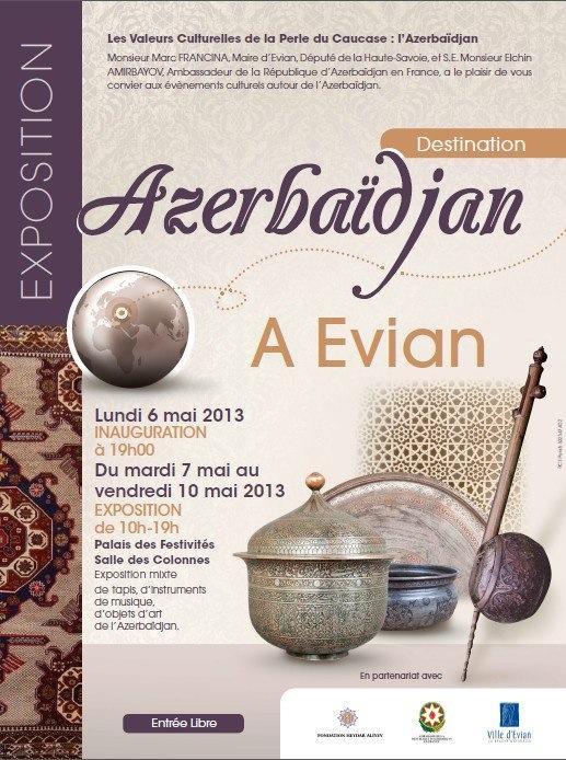 EXPOSITION - Du 6 au 10 mai 2013 - L'Azerbaïdjan à Evian