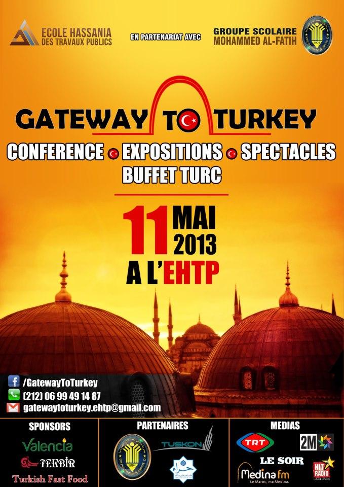 11 Mai 2013 au Maroc - « Gateway to Turkey » - Journée pour la promotion de la culture turque au Maroc à l'Ecole Hassania des Travaux Publics