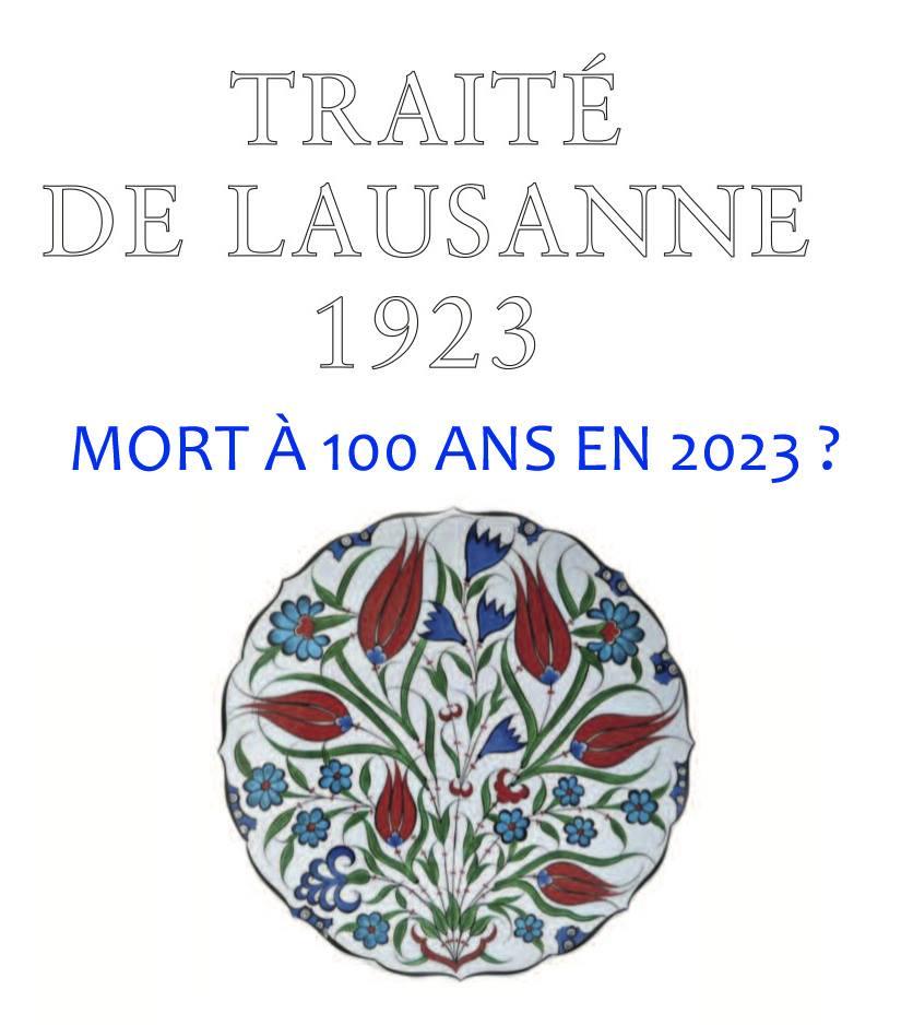 LE TRAITE LAUSANNE DEVIENT-IL CADUC EN 2023 ?