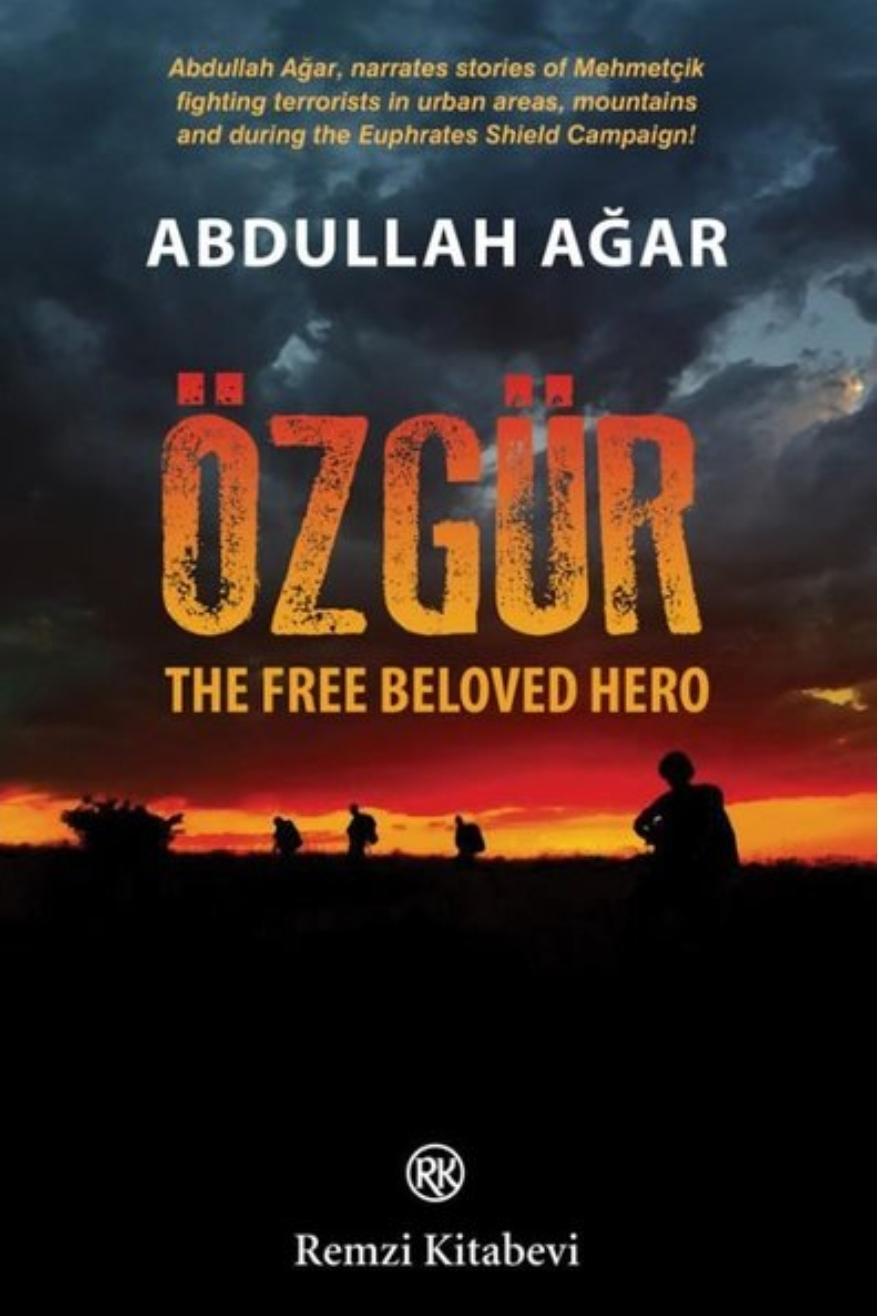 Ozgur : The Free Beloved Hero
