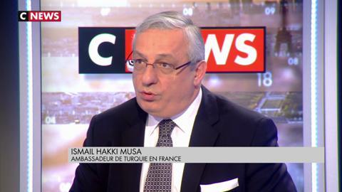 Ambassade de la République de Turquie S.E. Ismail Hakki Musa sur CNEWS