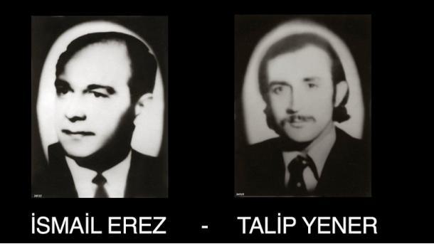 ISMAIL EREZ et TALIP YENER